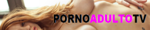 Porno Adulto TV